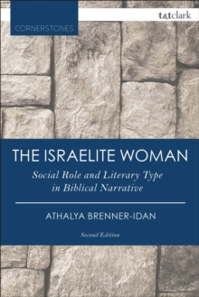 The Israelite Woman : Social Role and Literary Type in Biblical Narrative, PDF eBook