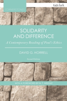 Solidarity and Difference : A Contemporary Reading of Paul's Ethics, Paperback / softback Book