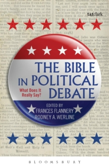 The Bible in Political Debate : What Does it Really Say?, Paperback Book