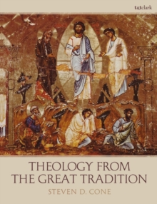 Theology from the Great Tradition, Paperback Book