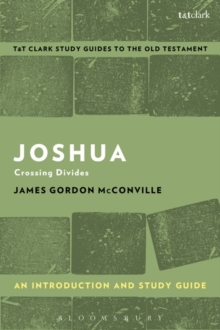 Joshua: An Introduction and Study Guide : Crossing Divides, Paperback Book
