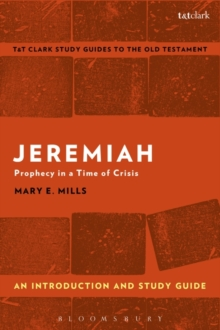 Jeremiah: An Introduction and Study Guide : Prophecy in a Time of Crisis, Paperback Book