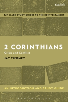 2 Corinthians: An Introduction and Study Guide : Crisis and Conflict, Paperback Book