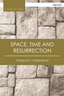 Space, Time and Resurrection, PDF eBook