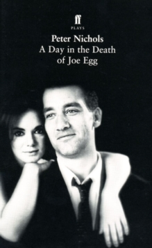 A Day in the Death of Joe Egg, Paperback / softback Book