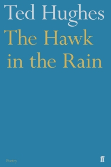 The Hawk in the Rain, Paperback / softback Book