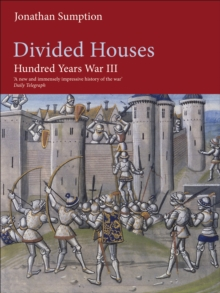 Hundred Years War Vol 3 : Divided Houses, Hardback Book