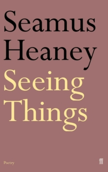 Seeing Things, Paperback / softback Book