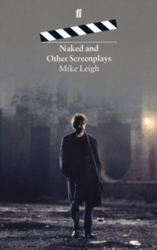 Naked and Other Screenplays, Paperback / softback Book