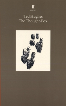 The Thought Fox : Collected Animal Poems Vol 4, Paperback / softback Book