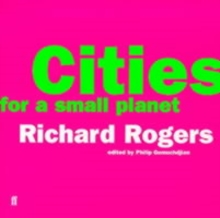 Cities for a Small Planet, Paperback / softback Book
