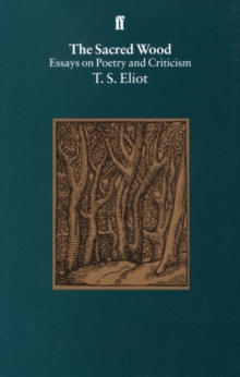 The Sacred Wood, Paperback Book
