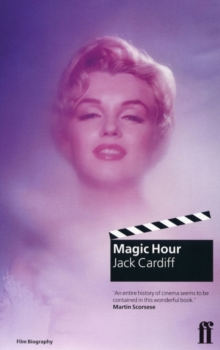 Magic Hour: a Life in Movies, Paperback Book