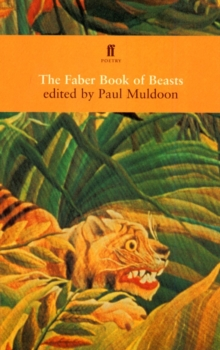 The Faber Book of Beasts, Paperback Book