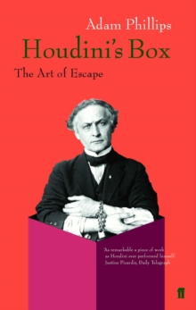 Houdini's Box : The Art of Escape, Paperback / softback Book