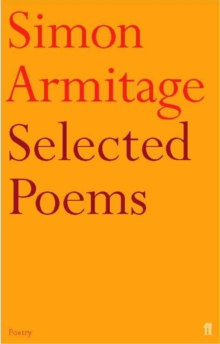 Selected Poems of Simon Armitage, Paperback / softback Book