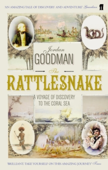 The Rattlesnake : A Voyage of Discovery to the Coral Sea, Paperback / softback Book