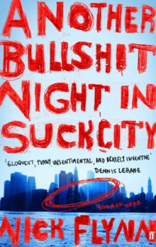 Another Bullshit Night in Suck City, Paperback Book