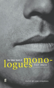The Faber Book of Monologues: Men, Paperback Book