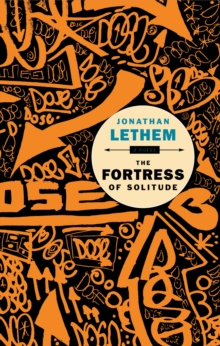 The Fortress of Solitude, Paperback Book