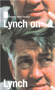 Lynch on Lynch, Paperback Book