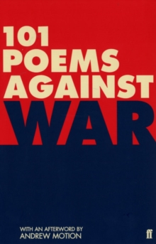 101 Poems Against War, Paperback Book
