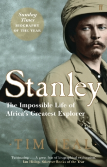 Stanley : Africa's Greatest Explorer, Paperback Book