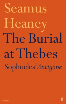 The Burial at Thebes, Paperback / softback Book