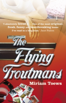 The Flying Troutmans, Paperback / softback Book