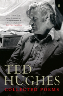 Collected Poems of Ted Hughes, Paperback Book