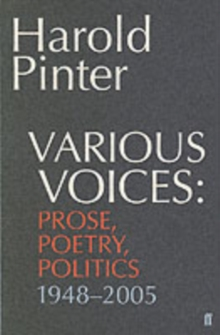 Various Voices : Prose, Poetry, Politics 1948-2005, Paperback / softback Book