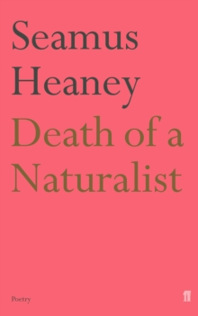Death of a Naturalist, Paperback / softback Book