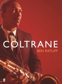 Coltrane : The Story of a Sound, Paperback Book