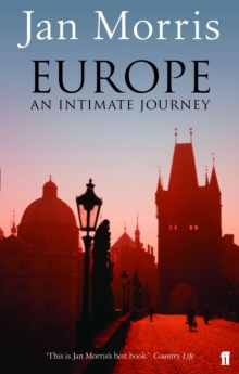 Europe : An Intimate Journey, Paperback Book