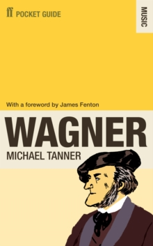 The Faber Pocket Guide to Wagner, Paperback / softback Book