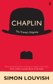 Chaplin : The Tramp's Odyssey, Paperback Book