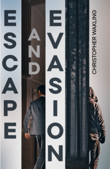 Escape and Evasion, Paperback / softback Book