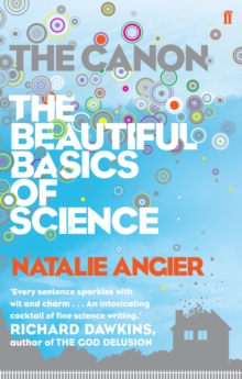 The Canon : The Beautiful Basics of Science, Paperback / softback Book