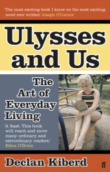 Ulysses and Us : The Art of Everyday Living, Paperback / softback Book