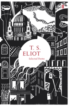 Selected Poems of T. S. Eliot, Hardback Book