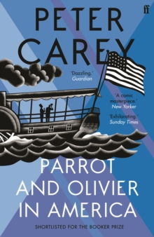 Parrot and Olivier in America, Paperback Book