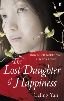 The Lost Daughter of Happiness, Paperback / softback Book