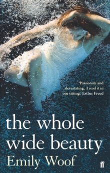 The Whole Wide Beauty, Paperback Book