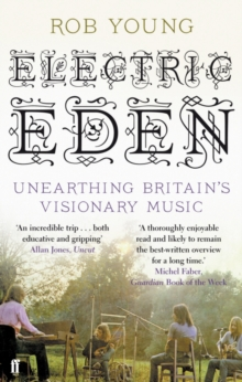 Electric Eden : Unearthing Britain's Visionary Music, EPUB eBook