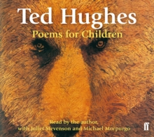 Poems for Children : Read by Ted Hughes. Selected and Introduced by Michael Morpurgo., CD-Audio Book