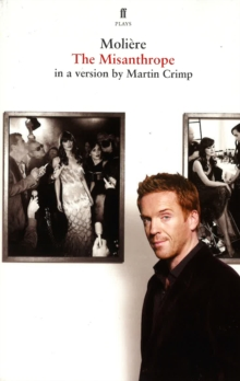 The Misanthrope : in a version by Martin Crimp, Paperback / softback Book