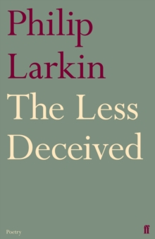The Less Deceived, Paperback Book