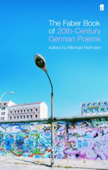 The Faber Book of Twentieth-Century German Poems, EPUB eBook