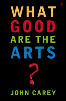 What Good are the Arts?, EPUB eBook