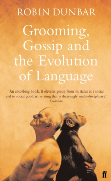 Grooming, Gossip and the Evolution of Language, EPUB eBook